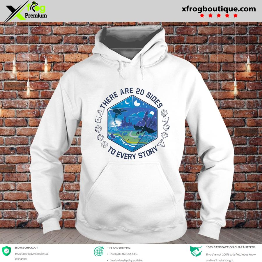 Official dices and dragon land there are 20 sides to every story s hoodie