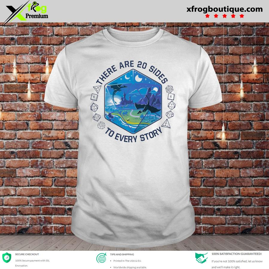 Official dices and dragon land there are 20 sides to every story shirt